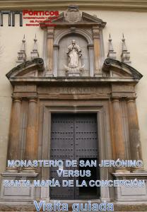 MONASTERIO DE SAN JERÓNIMO VERSUS DE SANTA MARÍA DE LA CONCEPCIÓN