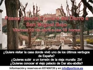 PASEOS DE PORTICOS. DE  LA CARRERA DEL DARRO A SAN MIGUEL BAJO