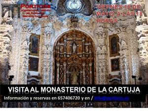 VISITA CULTURAL ESPECIALIZADA AL MONASTERIO DE LA CARTUJA