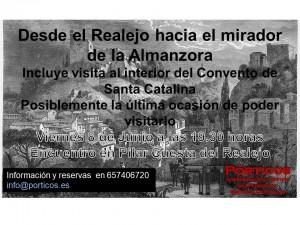 DESDE EL REALEJO HACIA EL MIRADOR DE LA ALMANZORA. INCLUYE CONVENTO SANTA CATALÍNA