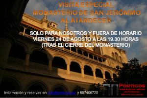 VISITA ESPECIAL AL MONASTERIO DE SAN JERÓNIMO, AL ATERDECER