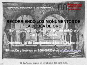 RECORRIENDO LOS MONUMENTOS DE LA DOBLA DE ORO
