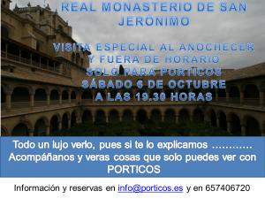 VISITA AL ANOCHECER AL  MONASTERIO DE SAN JERÓNIMO