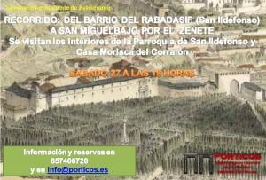 RECORRIDO: DEL BARRIO DEL RABADASIF A SAN MIGUEL BAJO POR EL  ZENETE