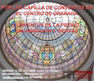 POR LAS CAPILLAS CONVENTUALES DEL CENTRO DE GRANADA