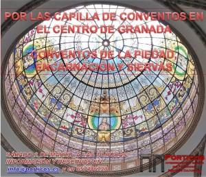 POR LAS CAPILLAS CONVENTUALES DEL CENTRO DE GRANADA: PIEDAD Y ENCARNACIÓN Y SIERVAS DE MARÍA