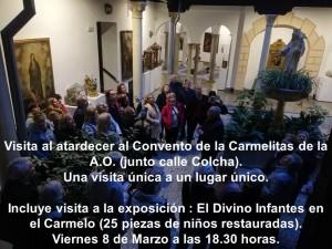 VISITA A LA CLAUSURA DEL CONVENTO DE LAS MONJAS DEL CARMEN  AL ATARDECER