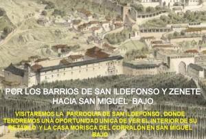 DESCUBRIENDO LOS BARRIOS DE SAN ILDEFONSO Y DEL ZENETE (HACIA SAN MIGUEL BAJO)