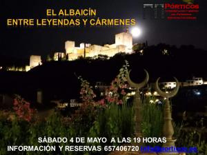 EL ALBAICÍN: ENTRE LEYENDAS Y CARMENES
