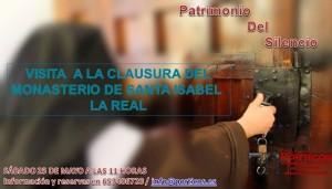 VISITA A LA CLAUSURA DEL MONASTERIO DE SANTA ISABEL LA REAL