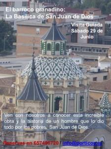 VISITA SÁBADO 29 DE JUNIO. BASÍLICA DE SAN JUAN DE DIOS.