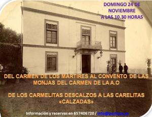 DEL CARMEN DE LOS MÁRTIRES AL CONVENTO DE LAS MONJAS DEL CARMEN DE LA A.O