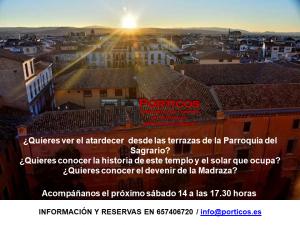 VISITA A LA PARROQUIA DEL SAGRARIO INCLUIDAS SUS TERRAZAS  Y LA MADRAZA (AL ATARDECER)