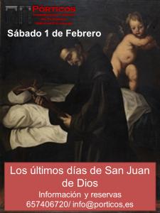 LOS ÚLTIMOS DÍAS DE SAN JUAN DE DIOS (Nueva visita)