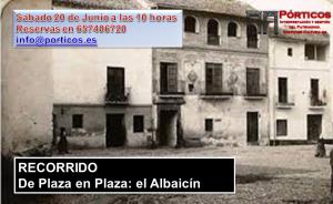 DE PLAZA EN PLAZA: LAS PLAZAS DEL ALBAICÍN