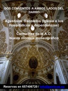 Visita sábado 4 de Julio. DOS CONVENTOS A AMBOS LADOS DEL DARRO