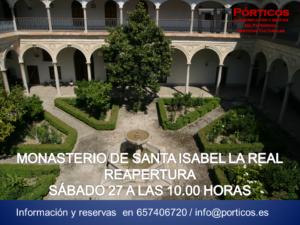 MONASTERIO DE SANTA ISABEL LA REAL, REAPERTURA  Y ENTORNO HISTÓRICO