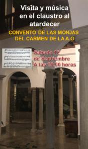 VISITA Y MÚSICA EN EL CLAUSTRO .MONJAS DEL CARMEN A.O