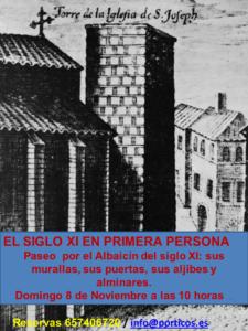 EL SIGLO XI EN PRIMERA PERSONA.  UN RECORRIDO EXTENSO E INTENSO POR EL ALBAICÍN ZIRÍ