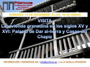 LA VIVIENDA GRANADINA EN LOS SIGLOS XV Y XVI: PALACIO DE DAR AL-HORRA Y CASAS DEL CHAPIZ.