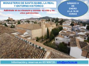 VISITA A LA CLAUSURA DEL MONASTERIO DE SANTA ISABEL LA REAL Y SU ENTORNO HISTÓRICO
