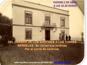 DEL CARMEN DE LOS MÁRTIRES A LAS TORRES BERMEJAS.POR EL ANTIGUO CORRAL DE CAUTIVOS Y LA PICOTA.