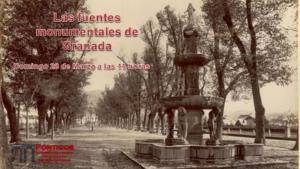 LAS FUENTES MONUMENTALES DE GRANADA