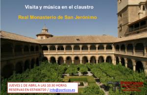 VISITA Y MÚSICA EN EL CLAUSTRO. MONASTERIO DE SAN JERÓNIMO