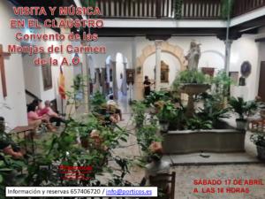 VISITA AL CONVENTO DE LAS MONJAS DE CARMEN DE LA A.O Y MÚSICA EN SU CLAUSTRO.