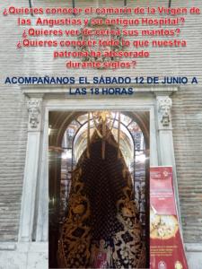VISITA AL CAMARÍN DE LA VIRGEN DE LAS ANGUSTIAS Y ANTIGUO HOSPITAL / MUSEO