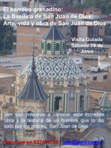 VISITA A LA BASÍLICA DE SAN JUAN DE DIOS. ARTE, VIDA Y OBRA DE SAN JUAN DE DIOS