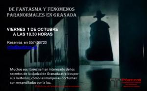 DE FANTASMAS Y FENOMENOS PARANORMALES EN GRANADA