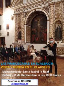 VISITA Y MÚSICA EN EL CLAUSTRO VISITA A LA CLAUSURA DEL MONASTERIO DE SANTA ISABEL LA REAL